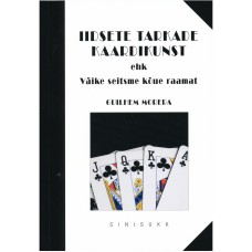 Iidsete tarkade kaardikunst ehk Väike seitsme kõue raamat - Autor: Guilhem Morera