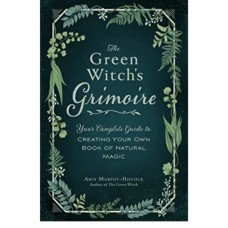 GREEN WITCH'S GRIMOIRE HB - Arin Murphy-Hiscock