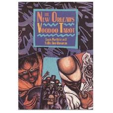 NEW ORLEANS VOODOO TAROT -Sallie Ann Glassman and Louis Martinie