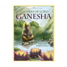 Whispers of Lord Ganesha - Angela Hartfield Illustrated by Ekaterina Golovanova
