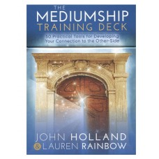 The Mediumship Training Deck - John Holland & Lauren Rainbow