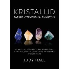 Kristallid Tarkus. Tervendus. Ennustus- Autor Judy Hall - eestikeelsed kaardid ja raamat.