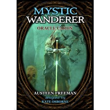 MYSTIC WANDERER ORACLE CARDS Austeen Freeman, Kate Osborne