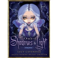 ORACLE OF SHADOWS & LIGHT - Lucy Cavendish ,Jasmine Becket-Griffith
